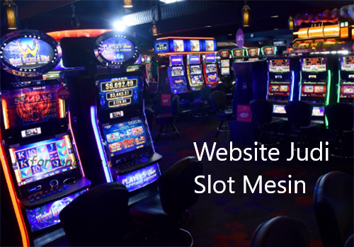 Website Judi Slot Mesin