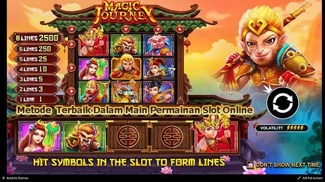 Metode Terbaik Dalam Main Permainan Slot Online