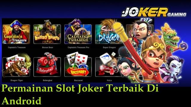 Permainan Slot Joker Terbaik Di Android