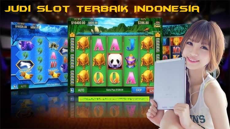 Judi Slot Terbaik Indonesia